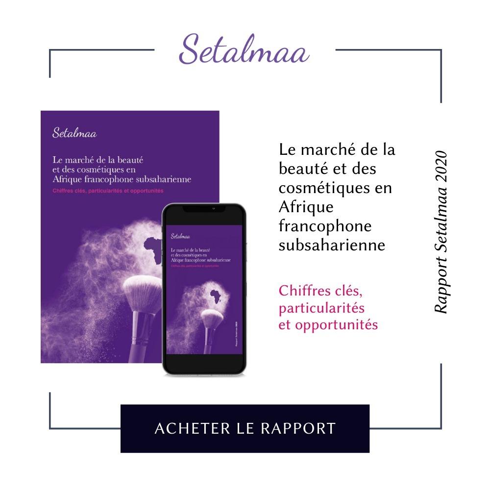 Rapport Setalmaa 2020 - Le marché de la beauté et des cosmétiques en Afrique francophone subsaharienne